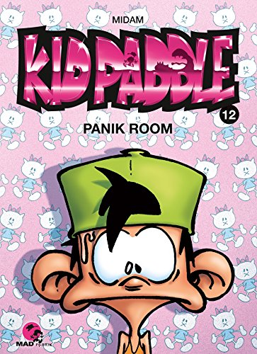 Kid Paddle T.12 : Panik room